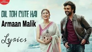 Dil Toh Cute Hai Lyrics and Translation - Armaan Malik
