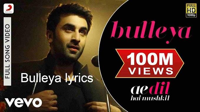 Bulleya lyrics Ranbir, Aishwarya|Amit Mishra,Shilpa Rao|Pritam|