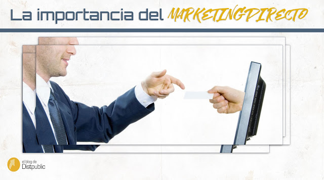 La importancia del Marketing Directo