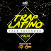 Trap Latino (Pack Extended) Vol. 1 by Dj Lyne M.R