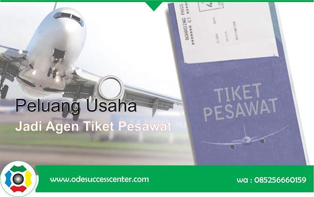 Peluang Bisnis - Daftar Jadi Agent Tiket Pesawat