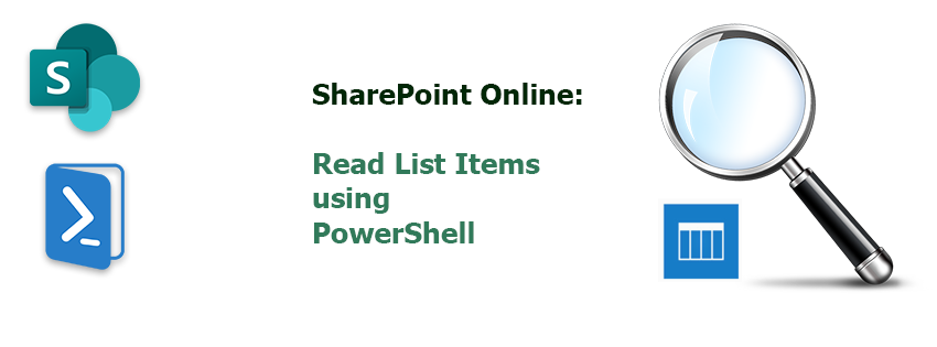 Read List Items in SharePoint Online using PowerShell
