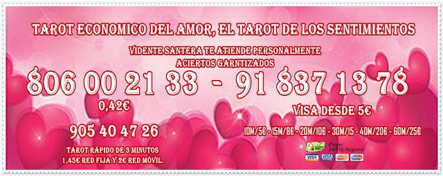 TAROT AMOR. SINCERIDAD, MAS BARATO, FIABLE MUY BUENO ECONOMICO, BARATO 0,42€, TAROT VISAS BARATAS
