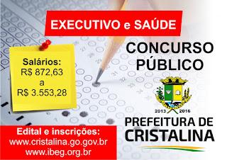 Concurso Prefeitura de Cristalina, 260 vagas, salários de até R$ 3500