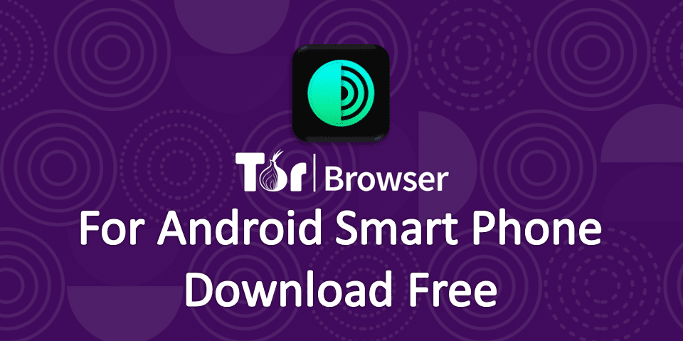 Tor Browser For Android Free Download - Tech Vigyaan