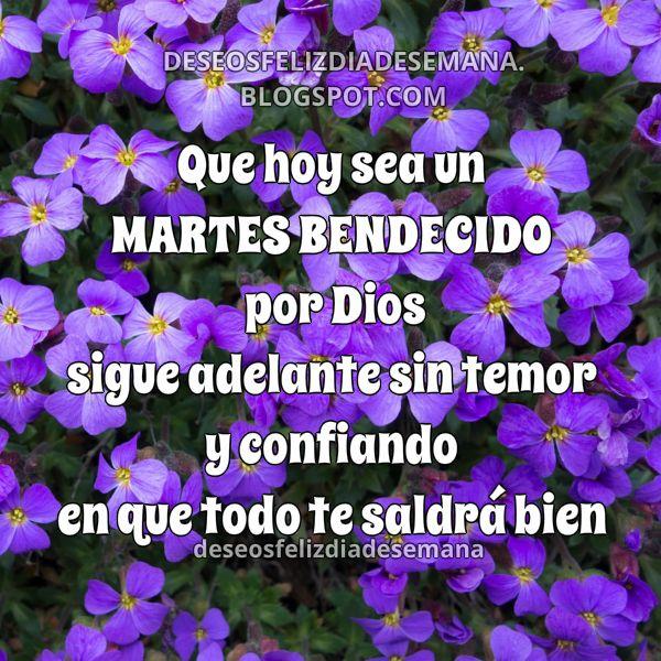 Frases de feliz martes, motivación del martes, buenos deseos del día martes, imagen con mensaje cristiano por Mery Bracho