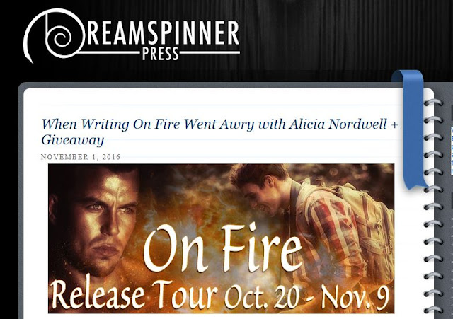 http://blog.dreamspinnerpress.com/2016/11/01/writing-fire-awry-alicia-nordwell-giveaway/