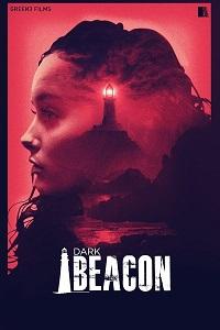 Watch Dark Beacon Online Free in HD