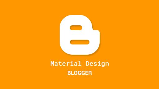Best Blogger Material Design Template