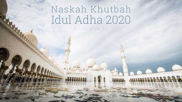 Contoh Naskah Khutbah Idul Adha 1441 Hijriyah
