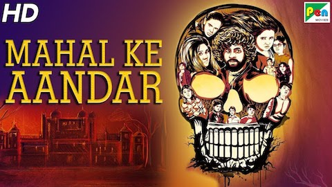 Mahal Ke Aandar 2019 Hindi 900MB HDRip 720p
