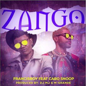 Francis Boy Zango feat Cabo Snoop