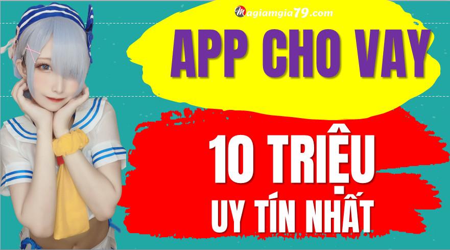 App cho vay 10 triệu
