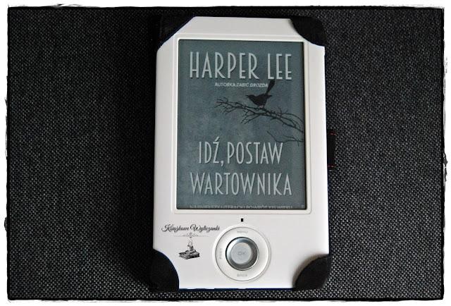 """Kontrowersyjna """"Idź, postaw wartownika"""" Harper Lee"""