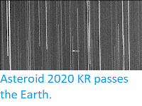 https://sciencythoughts.blogspot.com/2020/05/asteroid-2020-kr-passes-earth.html