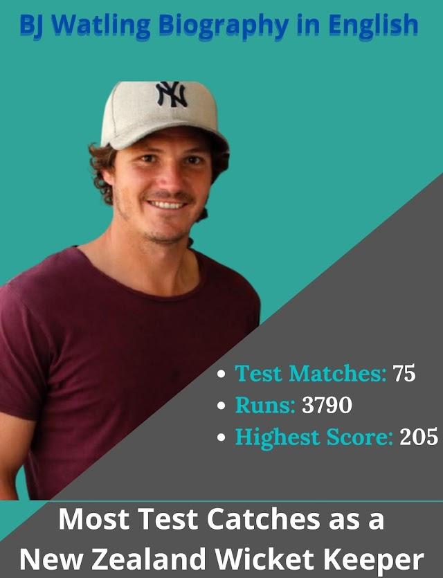 BJ Watling Cricketer Biografia 2021
