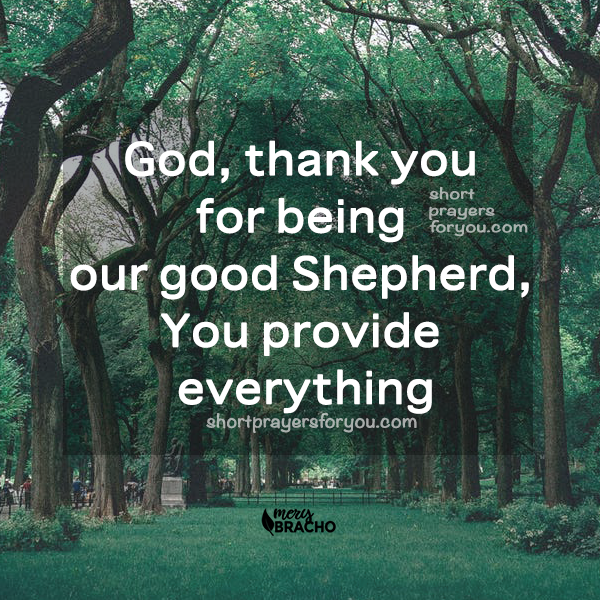 nice family prayer with quotes about God as good Shepherd. christian prayers by mery bracho