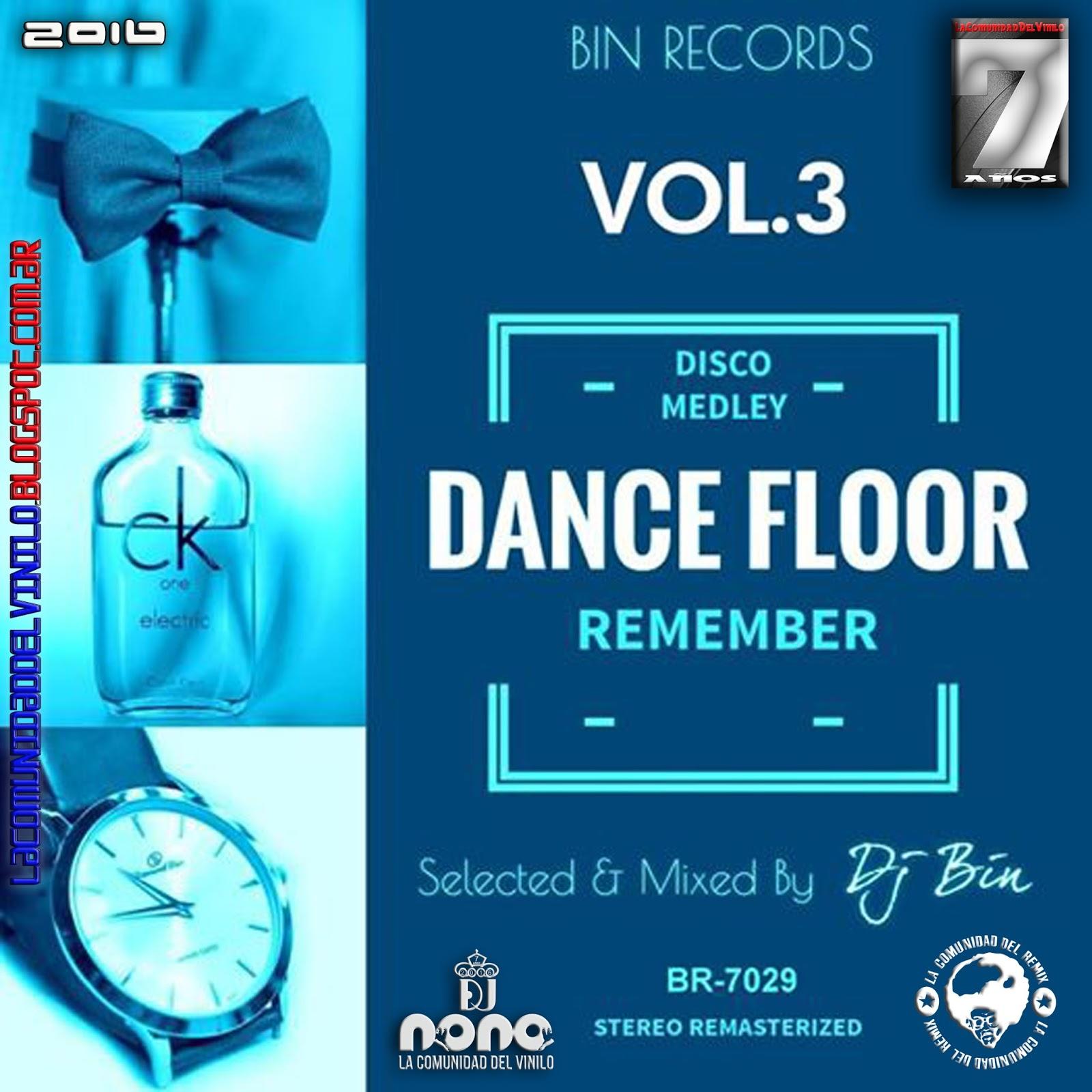 La comunidad del remix dance floor remember vol 3 dj bin for 1 2 3 4 dance floor