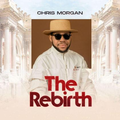 Album: Chris Morgan – The Rebirth