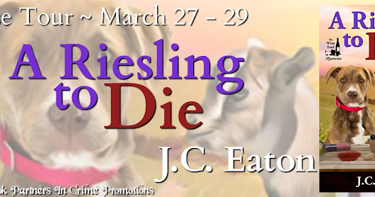 A Riesling to Die by J.C. Eaton - Release Tour