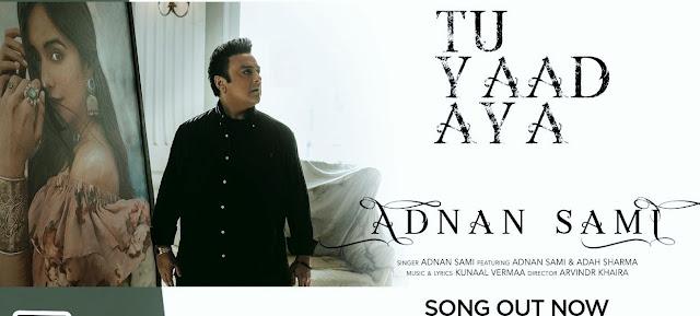 Tu Yaad Aya Lyrics – Adnan Sami - Friendslyrics