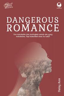 Dangerous Romance - Daisy Ann
