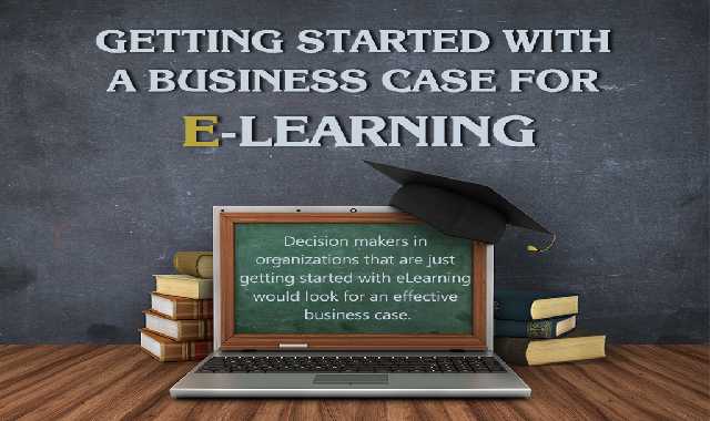 Getting Started with a Business Case for eLearning #infographic