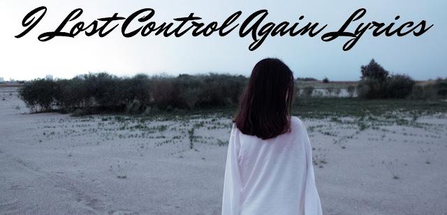I-Lost-Control-Again-Lyrics-by-Alan-Walker-Different-World-alyricsz.com