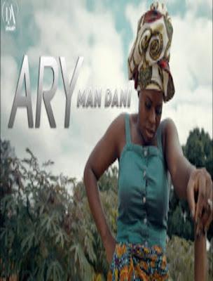 Ary - Man Dani (Afro Pop) 2019