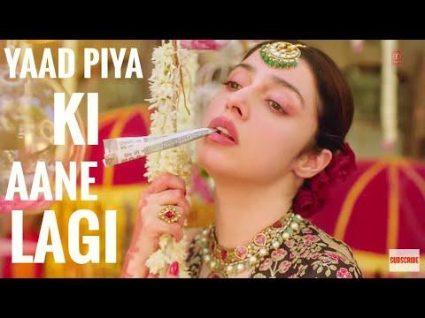 Yaad Piya Ki Aane Lagi song lyrics - Divya khosla kumar | Neha kakkar