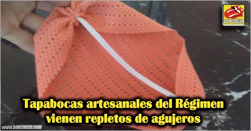 Tapabocas artesanales del Régimen vienen repletos de agujeros