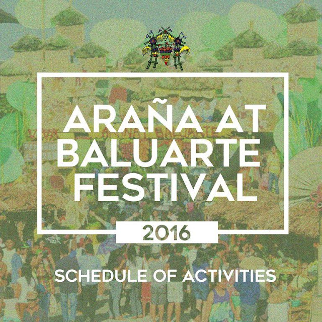 Araña't Baluarte Festival 2016 Schedule of Activities
