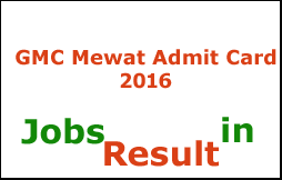 GMC Mewat Admit Card 2016