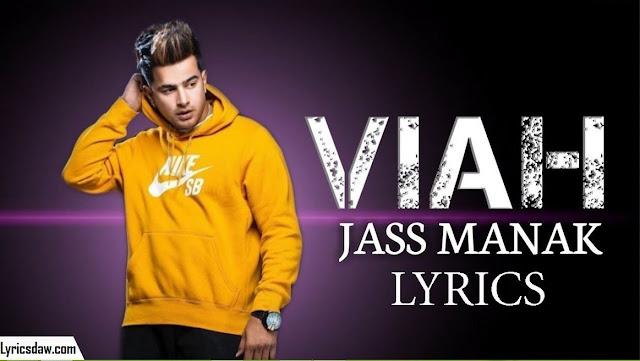 Viah Jass Manak Lyrics