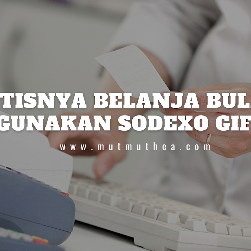 Praktisnya Belanja Bulanan Menggunakan Sodexo Gift Pass