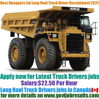 Desi Swaggers Translines Ltd Long Haul Truck Driver Recruitment 2021-22