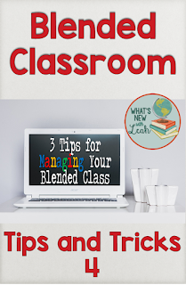 Blended Classroom Tips and Tricks: 3 Tips for Managing Your Blended Class