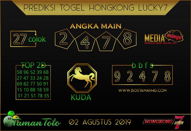 Prediksi Togel HONGKONG LUCKY 7 TAMAN TOTO 01 AGUSTUS 2019