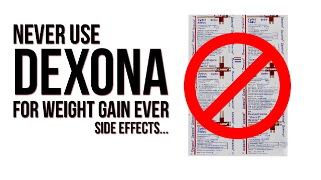 Dexona | Dexona's Misuse and Side Effects in Increasing Weight