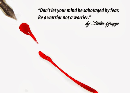 Worrier or Warrior? | The Freedom Blog by Steven Griggs
