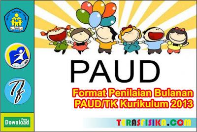Format Penilaian Bulanan PAUD/TK K13