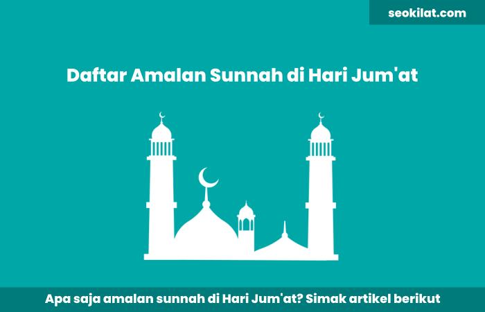 Sunnah-Sunnah di Hari Jumat
