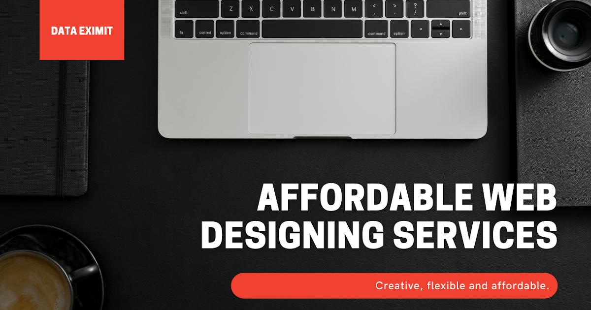 Affordable Web Designing Services