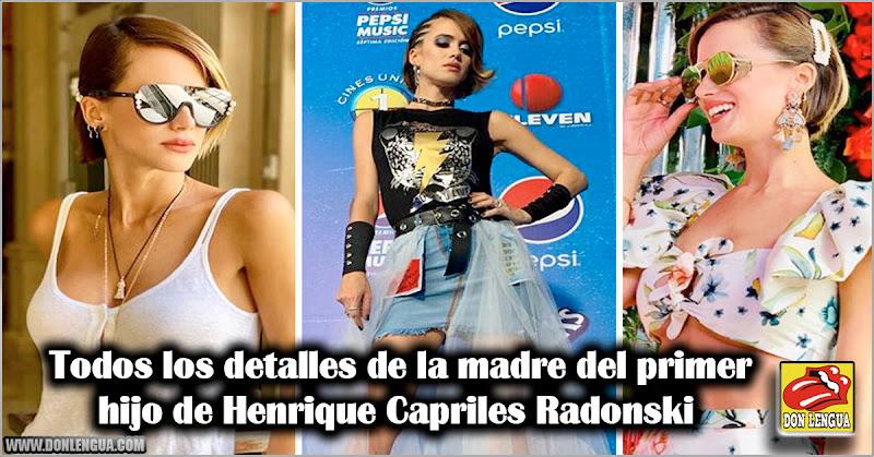 Todos los detalles de la madre del primer hijo de Henrique Capriles Radonski