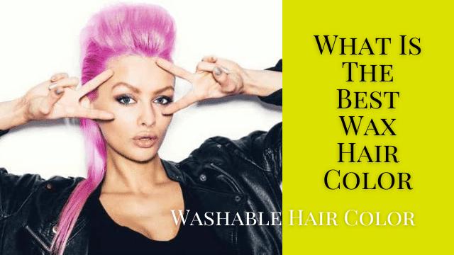 Wax Hair Color