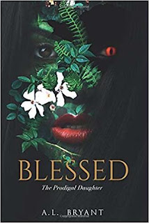 Blessed: The Prodigal Daughter (Blessed, #1) by  A.L. Bryant