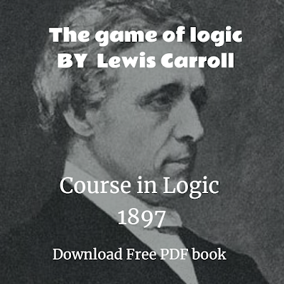 he game of logic by Lewis Carroll