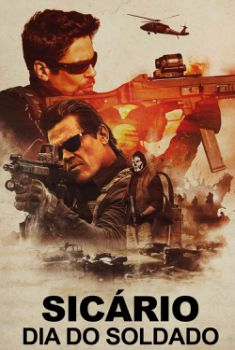 Sicário: Dia do Soldado Torrent – BluRay 720p/1080p/4K Dual Áudio