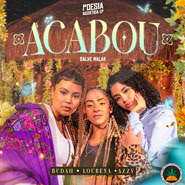 Poesia Acústica (Acabou) – Budah, Lourena, Azzy