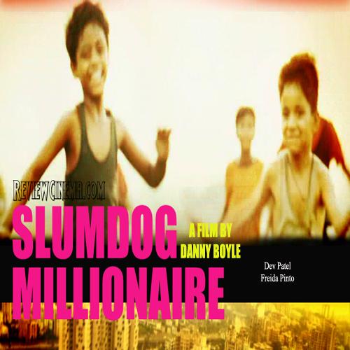 Review Cinema Slumdog Millionaire 2008
